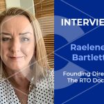 Interview with The RTO Doctor's Founding Director – Raelene Bartlett